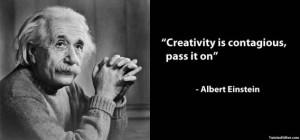 創造性は伝染する。